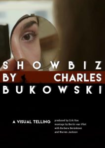 Poster for Showbiz by Charles Bukowski
